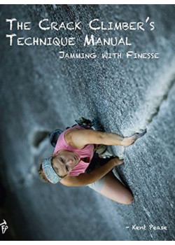 The Crack Climbers Technique Manual