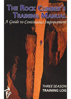 The Rock Climbers Training Manual-Three Season Training Log